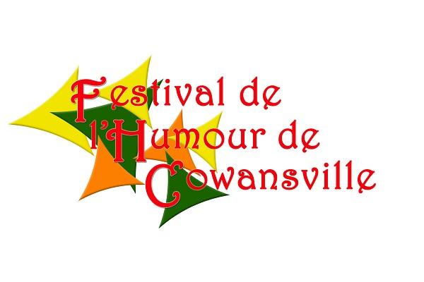 FESTIVAL DE L'HUMOUR DE COWANSVILLE